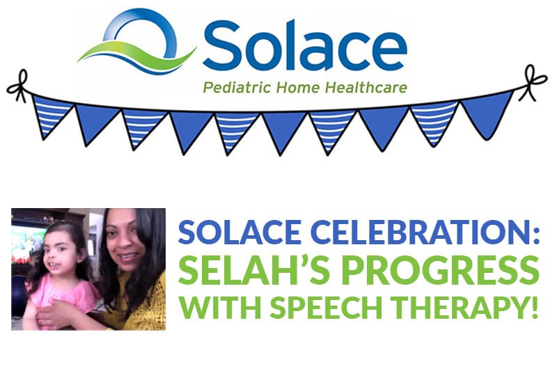 Selah'as Progress with Speech Therapy: Solace Celebration